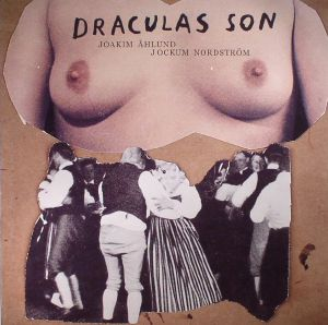 AHLUND, Joakim/JOCKUM NORDSTROM - Draculas Son