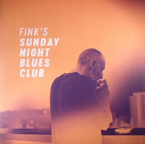 FINK - Sunday Night Blues Club Vol 1