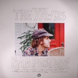 ANDREWS, John & THE YAWNS - Bad Posture