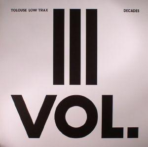 TOLOUSE LOW TRAX - Decades Vol 3