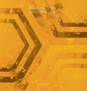 BRAIN MACHINE - Peaks Remixes Two