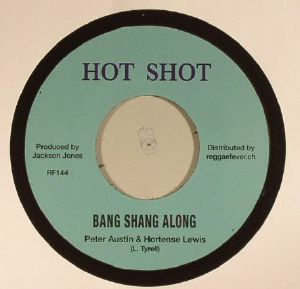 AUSTIN, Peter/HORTENSE LEWIS/CHARLEY ACE/THE HIPPY BOYS - Bang Shang Along