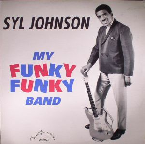 JOHNSON, Syl - My Funky Funky Band (reissue)