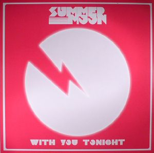 SUMMER MOON feat NIKOLAI FRAITURE - With You Tonight