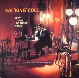 COLE, Nat King - Just One Of Those Things (reissue)