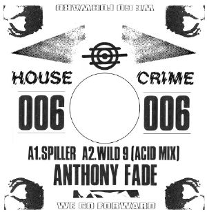 FADE, Anthony - House Crime Vol 6