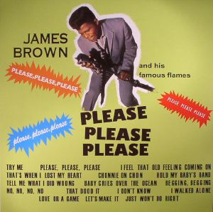 BROWN, James & HIS FAMOUS FLAMES - Please Please Please