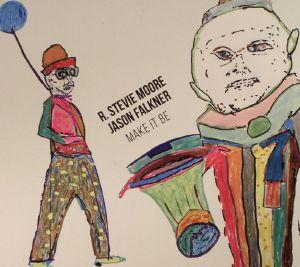 MOORE, R Stevie/JASON FALKNER - Make It Be