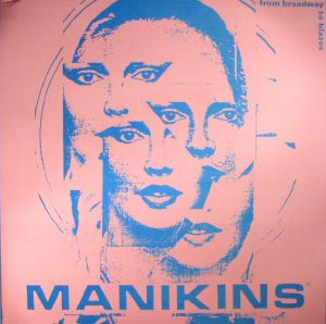MANIKINS, The - From Broadway To Blazes