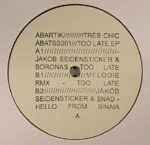SEIDENSTICKER, Jakob/BORONAS/SNAD - Too Late EP