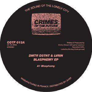 DMTR DSTNT & LVRIN - Blasphemy EP