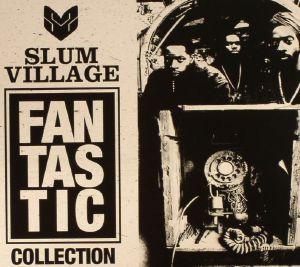 SLUM VILLAGE - Fantastic Collection