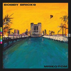BRICKS, Bobby/MISKOTOM - Dreamtime III