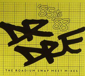 DR DRE/VARIOUS - The Roadium Swap Meet Mixes: '85 to '88