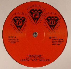 ACE MILLER, Leroy/ACELOVEACE - Teacher