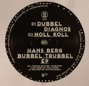 BERG, Hans - Bubbel Trubbel EP