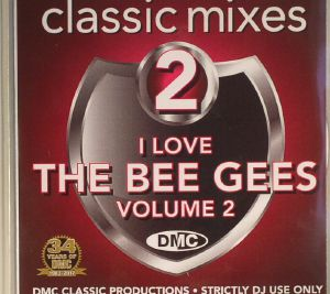 BEE GEES/VARIOUS - I Love The Bee Gees Volume 2 (Strictly DJ Only)