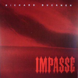 BUCKNER, Richard - Impasse (reissue)