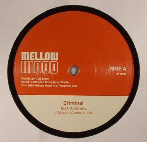 MELLOW MOOD feat ANDREW I - Criminal