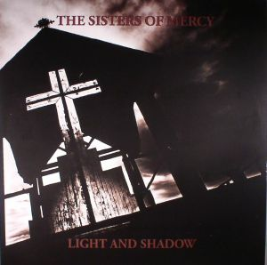 SISTERS OF MERCY, The - Light & Shadow: Demos & Alternate Recordings