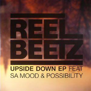 REEL BEETZ feat SA MOOD/POSSIBILITY - Upside Down EP