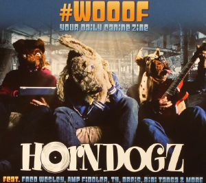 HORNDOGZ - #Wooof