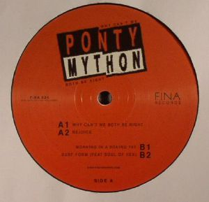 PONTY MYTHON - Why Can't We Both Be Right