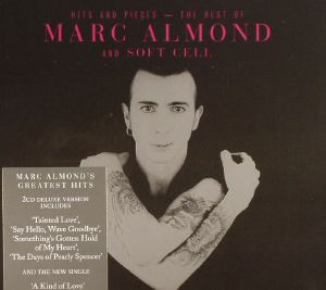 ALMOND, Marc - Hits & Pieces: The Best Of Marc Almond & Soft Cell (Deluxe Version)
