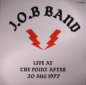 JOB BAND - Live At The Point After 20 August 1977