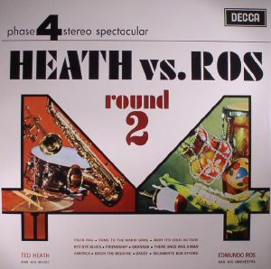 HEATH, Ted & HIS MUSIC/EDMUNDO ROS & HIS ORCHESTRA - Heath vs Ros Vol 1 & 2