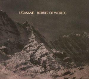 UGASANIE - Border Of Worlds