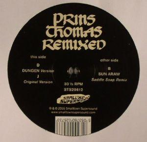 PRINS THOMAS - Dungen & Sun Araw Remixes