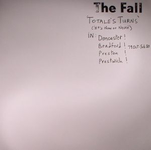 FALL, The - Totale's Turns (It's Now Or Never) (reissue)