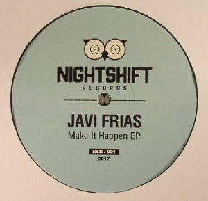FRIAS, Javi - Make It Happen EP