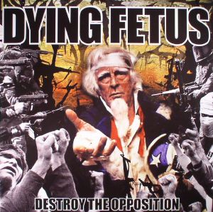 DYING FETUS - Destroy The Opposition (remastered)