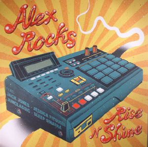 ROCKS, Alex - Rise N Shine