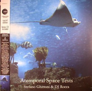 GHITTONI, Stefano/DJ ROCCA - Atemporal Space Tests