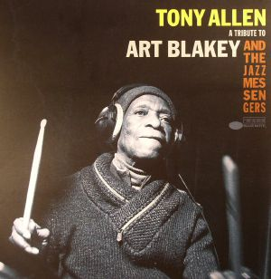 ALLEN, Tony - A Tribute To Art Blakey & The Jazz Messengers