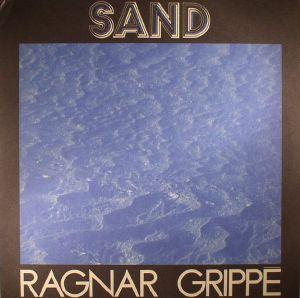 GRIPPE, Ragnar - Sand (reissue)