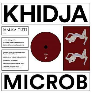 KHIDJA - Microb (feat Tolouse Low Trax mixes)