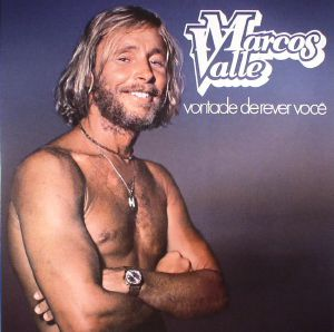 VALLE, Marcos - Vontade De Rever Voce (reissue) (Record Store Day 2017)