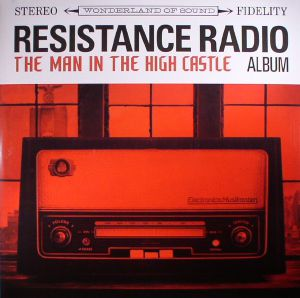 VARIOUS - Resistance Radio: The Man In The High Castle Album (Sam Castle & Danger Mouse production)