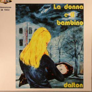 DALTON - La Donna E Il Bambino (reissue) (Record Store Day 2017)
