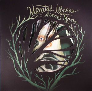 MANN, Aimee - Mental Illness