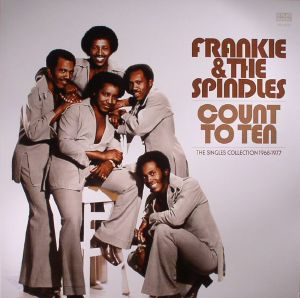 FRANKIE & THE SPINDLES - Count To Ten: The Singles Collection 1968-1977