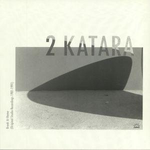 2 KATARA - Break At Home: Original Studio Recordings 1981-1991