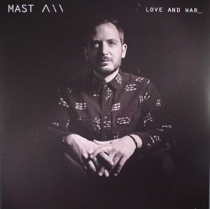 MAST - Love & War