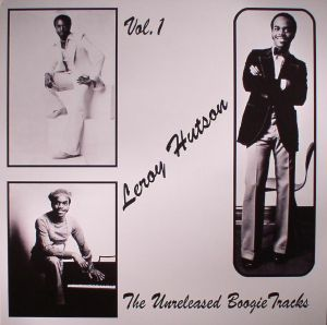HUTSON, Leroy - The Unreleased Boogie Tracks Vol 1