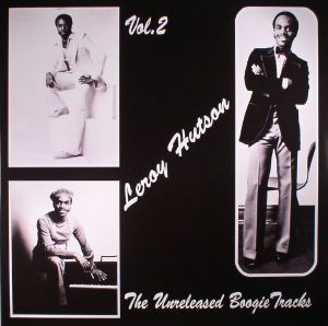 HUTSON, Leroy - The Unreleased Boogie Tracks Vol 2