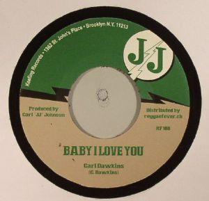 DAWKINS, Carl/VAL BENNETT/JJ ALL STARS - Baby I Love You